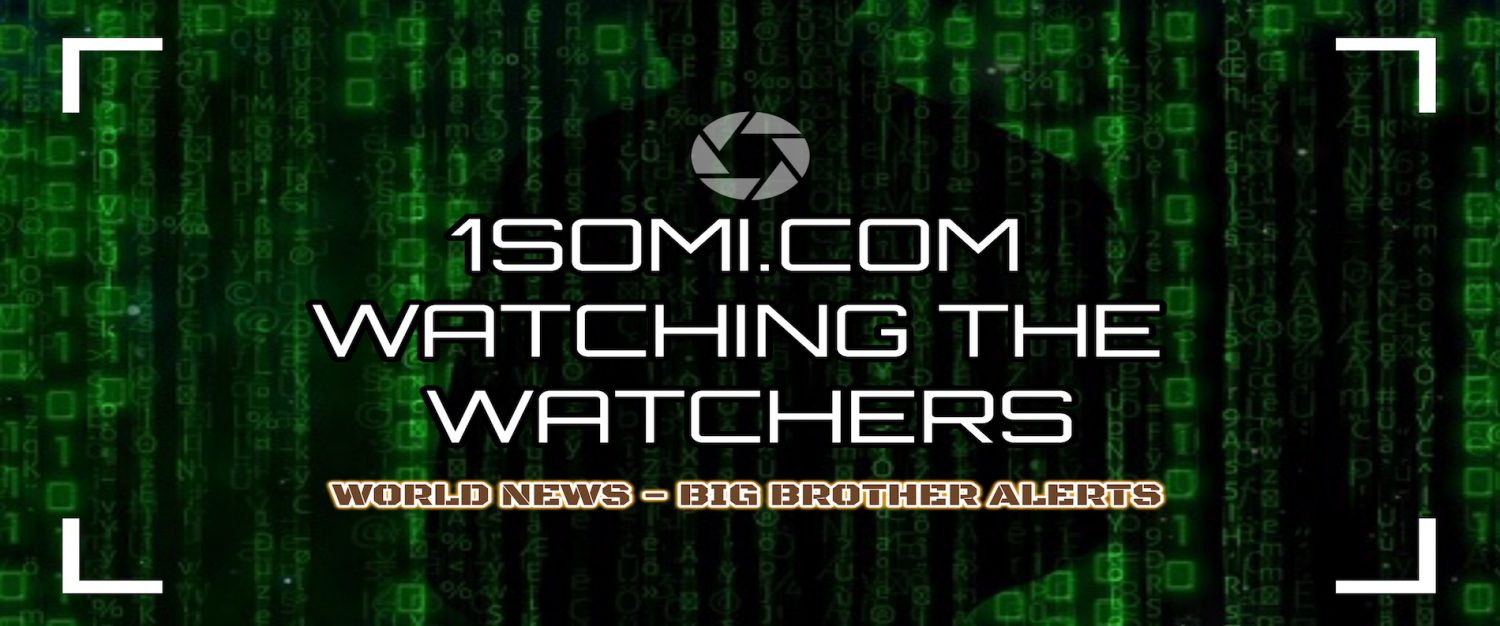 1SOMI.COM - Watching The Watchers